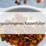 Katzenfutter für hypoallergene Katzen