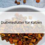 Katzenfutter für Katzen mit Diabetes